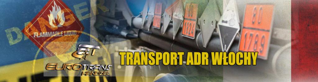 transport materialow niebezpiecznych adr do wloch